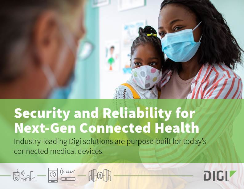 Reliable Connected Health