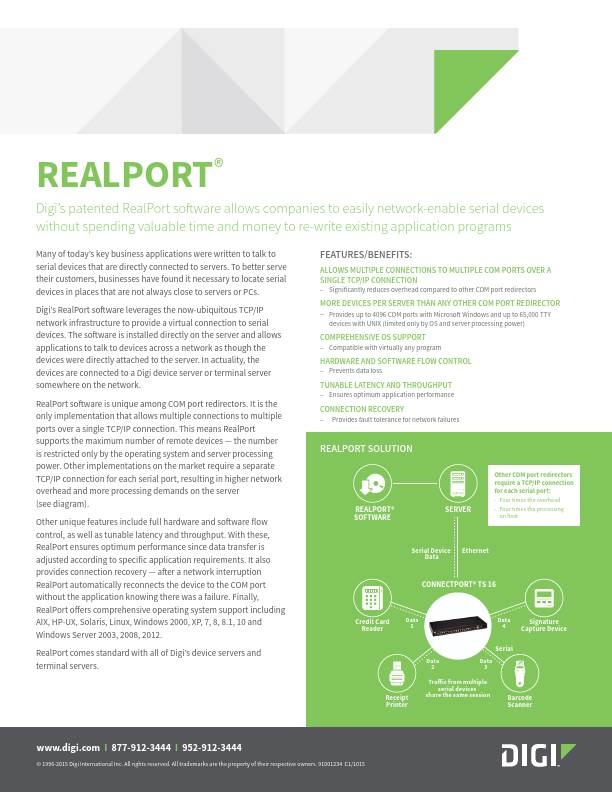 Digi's patented RealPort software allows companies to easily network-enable serial devices