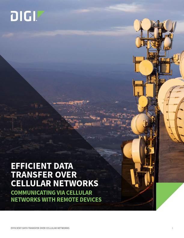 Efficient Data Transfer over Cellular Networks White Paper