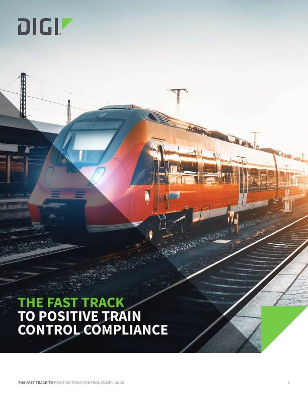 The Fast Track to Positive Train Control Compliance White Paper