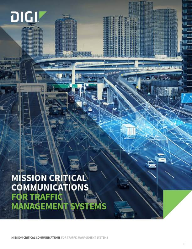 Communications Infrastructure for Mission Critical Traffic Management Solutions: Digi White Paper